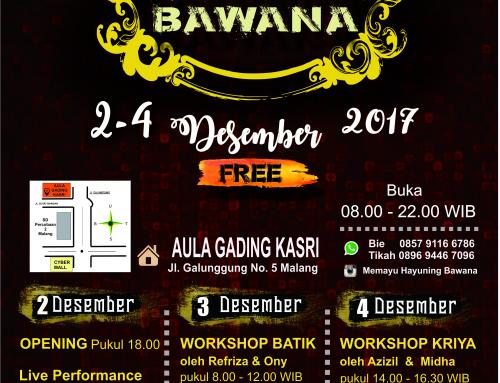 "Pameran Karya Kelas Batik dan Kelas Kriya dalam Tema ""MEMAYU HAYUNING BAWANA"""
