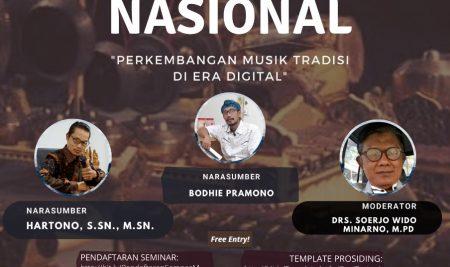 Seminar Nasional : Perkembangan Musik Tradisi di Era Digital